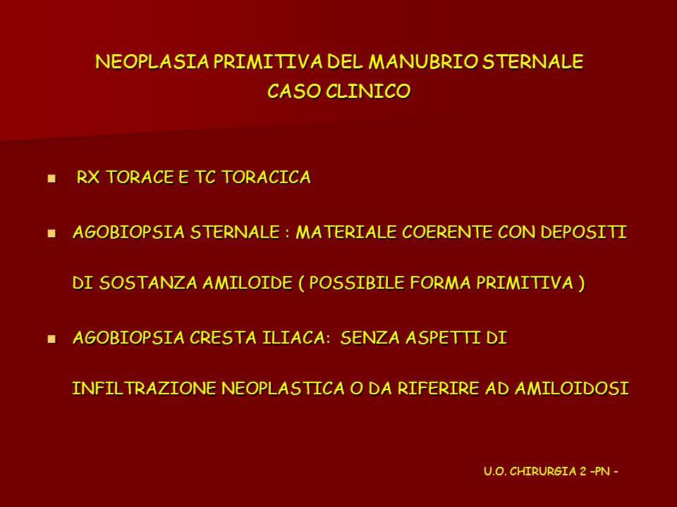 NEOPLASIA PRIMITIVA DEL MANUBRIO STERNALE CASO CLINICO