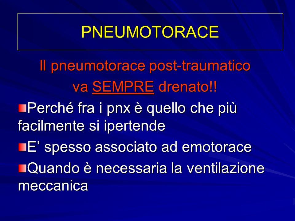 Il pneumotorace post-traumatico