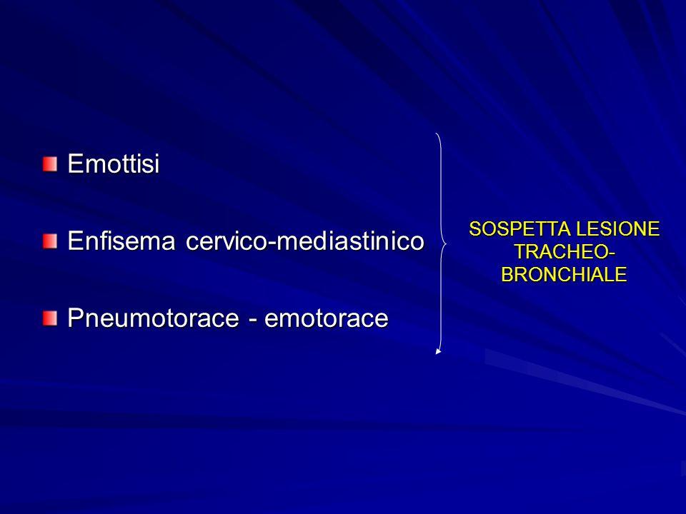SOSPETTA LESIONE TRACHEO-BRONCHIALE