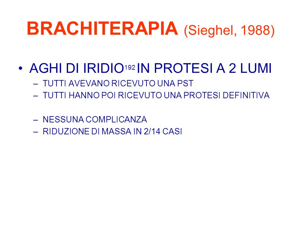 BRACHITERAPIA (Sieghel, 1988)