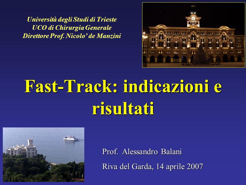 Fast-Track: indicazioni e risultati