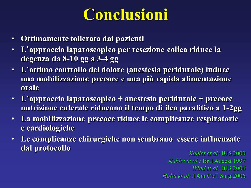 Conclusioni Ottimamente tollerata dai pazienti