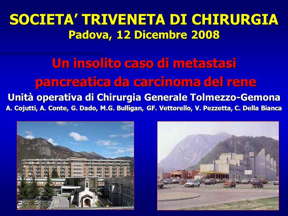SOCIETA' TRIVENETA DI CHIRURGIA Padova, 12 Dicembre 2008