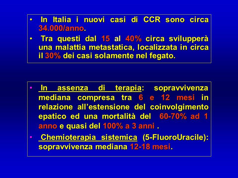 In Italia i nuovi casi di CCR sono circa 34.000/anno.