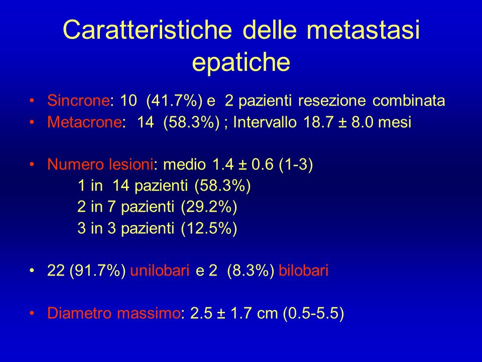 Caratteristiche delle metastasi epatiche