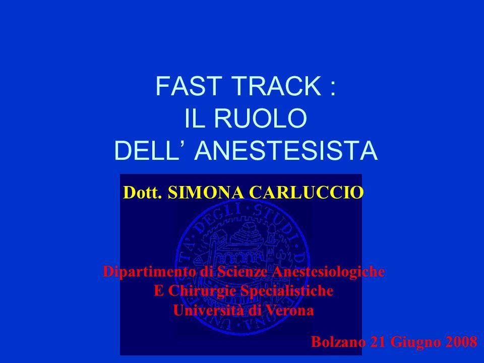 FAST TRACK : IL RUOLO DELL' ANESTESISTA