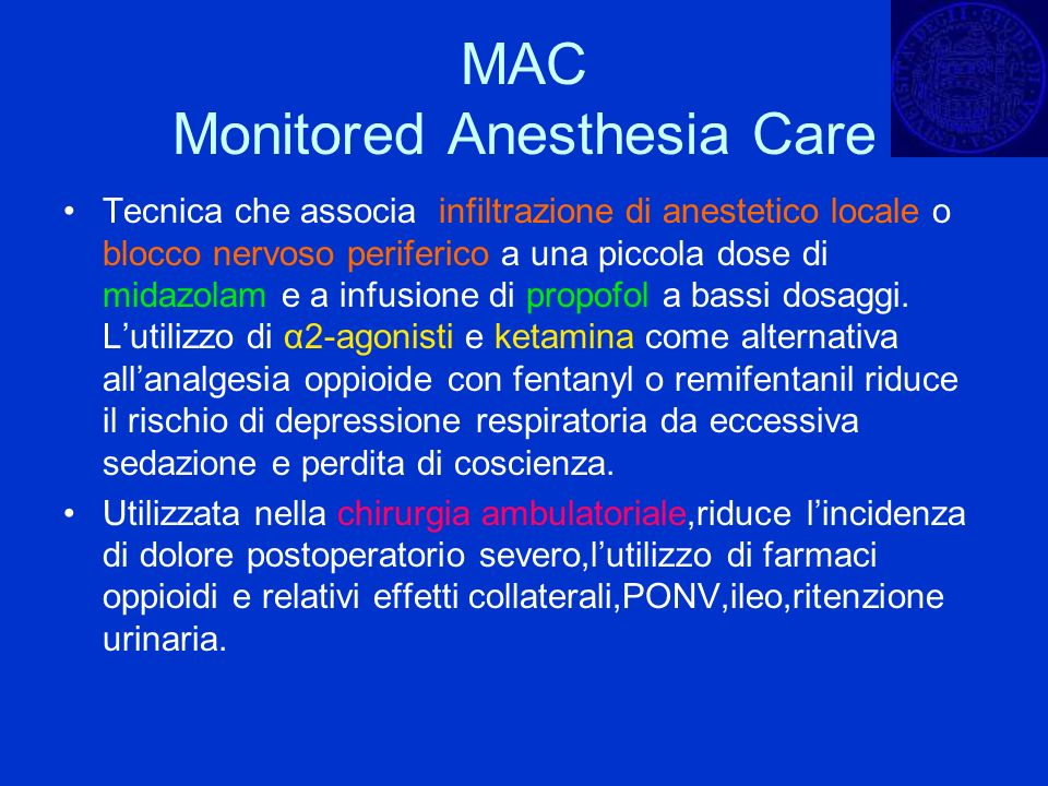 MAC Monitored Anesthesia Care