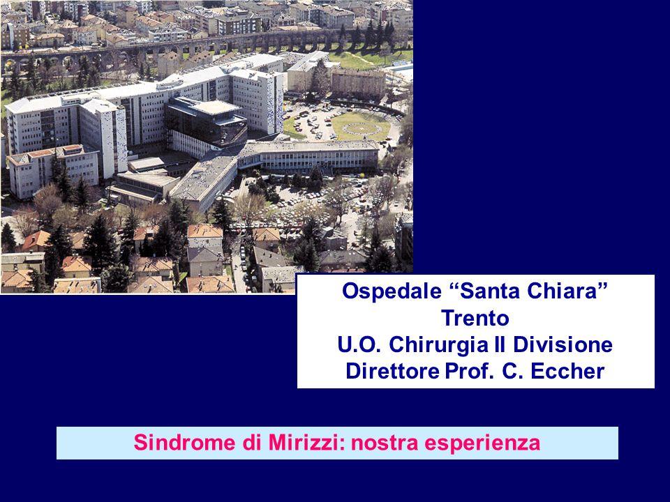 Ospedale Santa Chiara Trento U.O. Chirurgia II Divisione