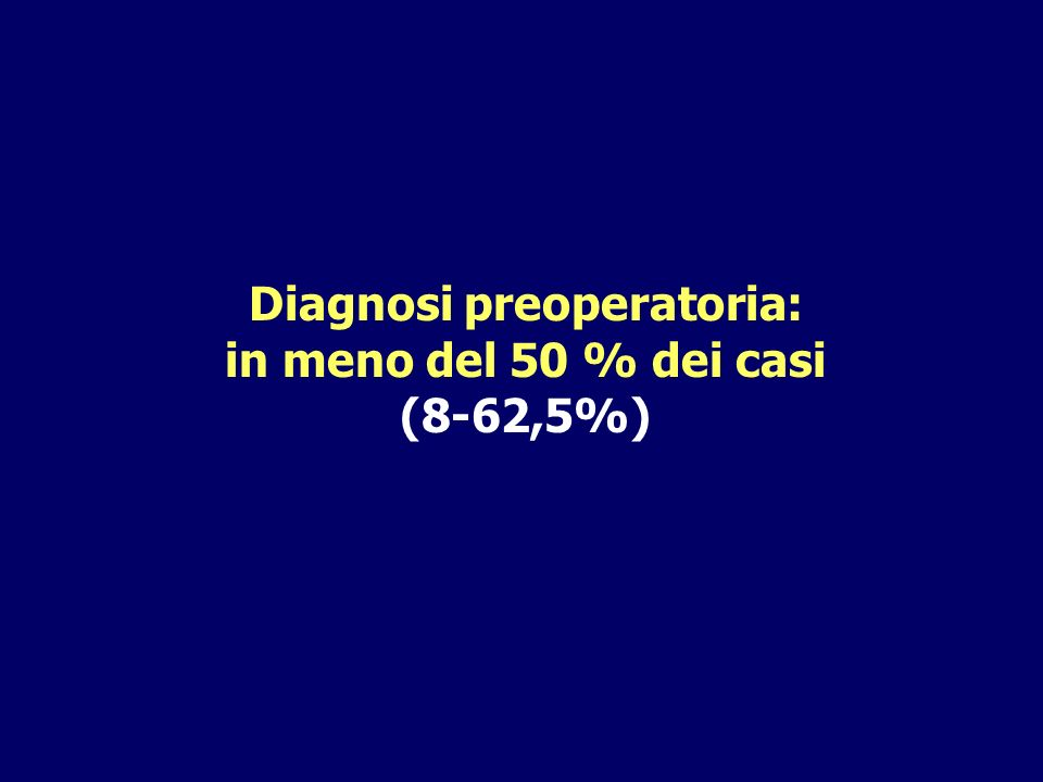 Diagnosi preoperatoria: