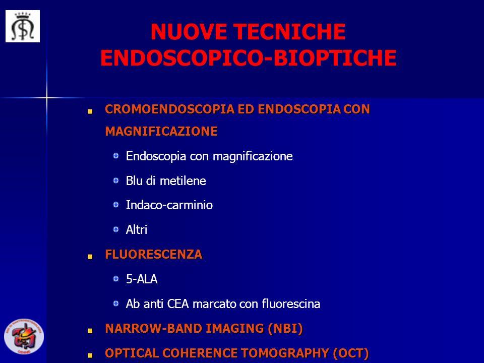 NUOVE TECNICHE ENDOSCOPICO-BIOPTICHE