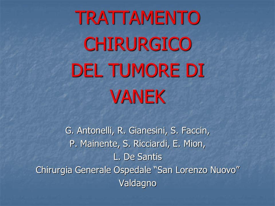 TRATTAMENTO CHIRURGICO DEL TUMORE DI VANEK