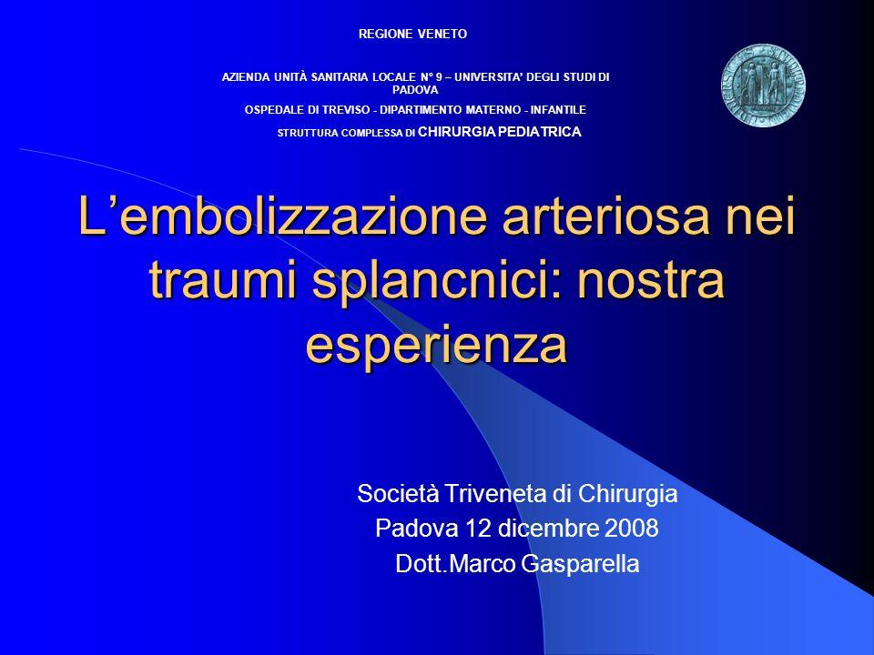 L'embolizzazione arteriosa nei traumi splancnici: nostra esperienza