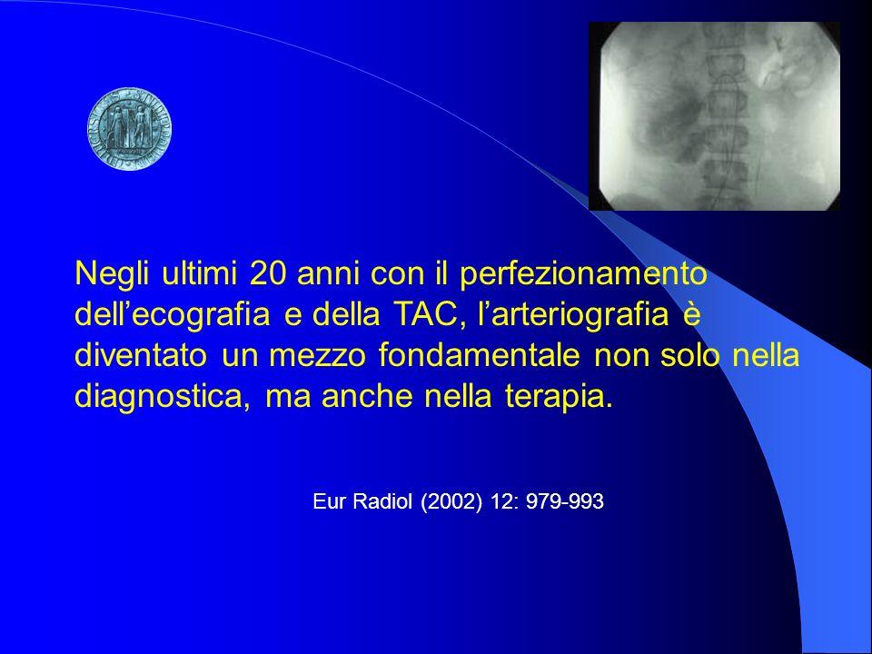 Negli ultimi 20 anni con il perfezionamento dell'ecografia e della TAC, l'arteriografia è diventato un mezzo fondamentale non solo nella diagnostica, ma anche nella terapia.