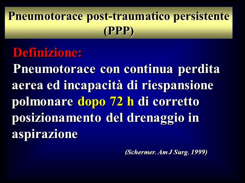 Pneumotorace post-traumatico persistente (PPP)