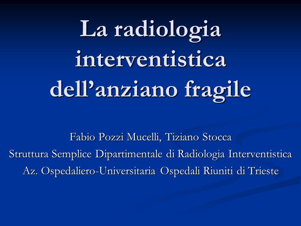 La radiologia interventistica dell'anziano fragile