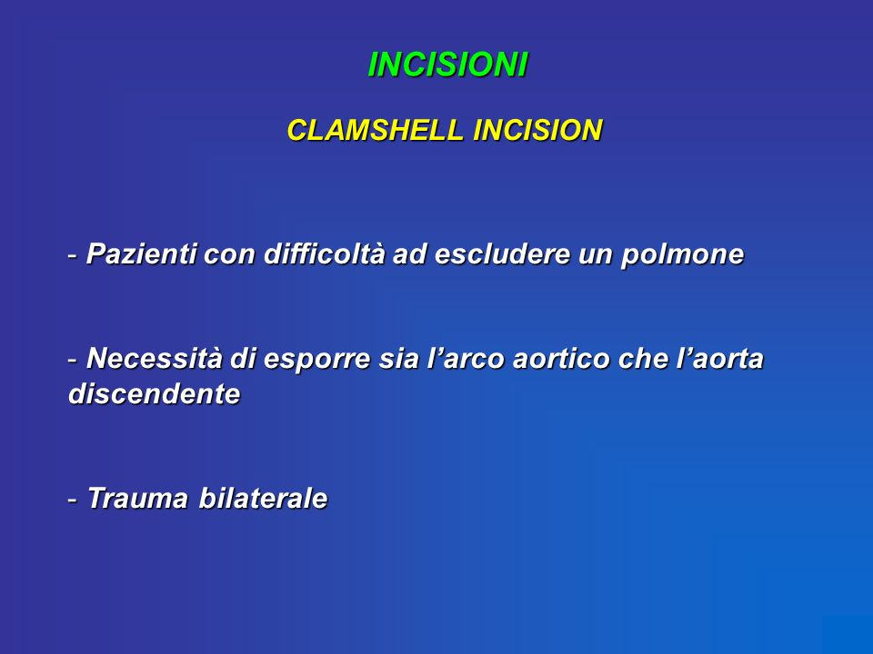 INCISIONI CLAMSHELL INCISION