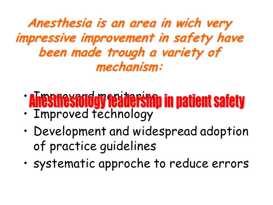 Anesthesiology leadership in patient safety