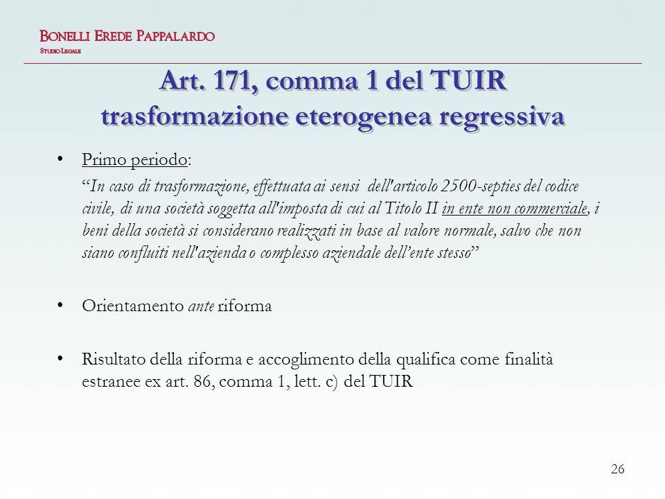 Art. 171, comma 1 del TUIR trasformazione eterogenea regressiva