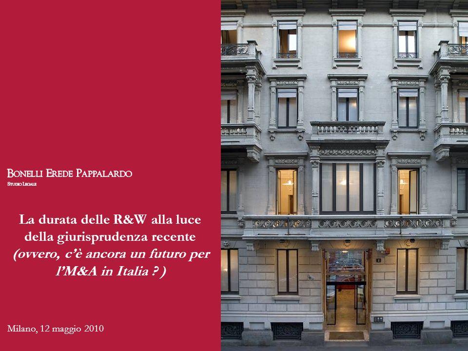 La durata delle R&W alla luce della giurisprudenza recente (ovvero, c'è ancora un futuro per l'M&A in Italia )