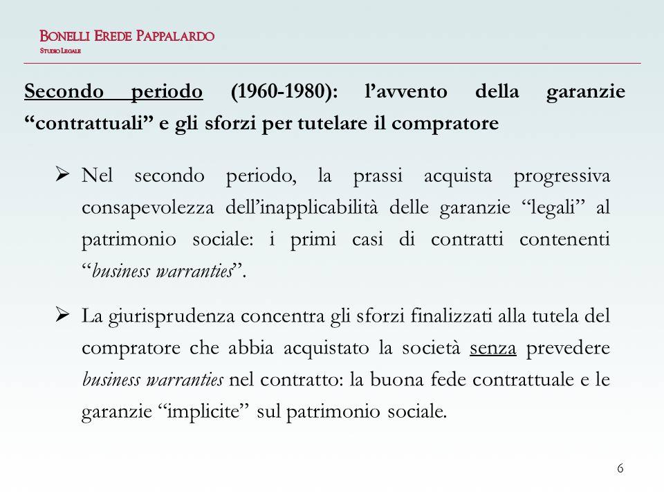 Secondo periodo (1960-1980): l'avvento della garanzie contrattuali e gli sforzi per tutelare il compratore