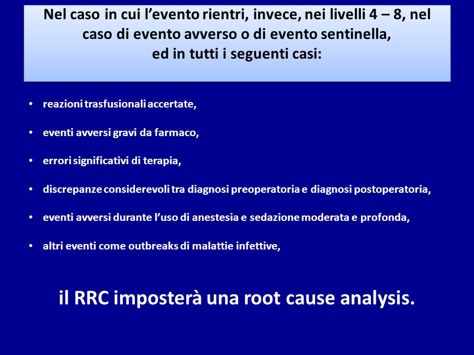il RRC imposterà una root cause analysis.