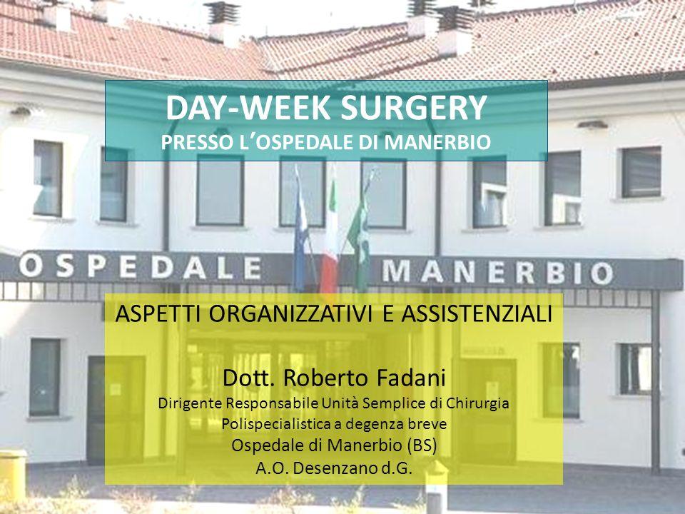 DAY-WEEK SURGERY PRESSO L'OSPEDALE DI MANERBIO