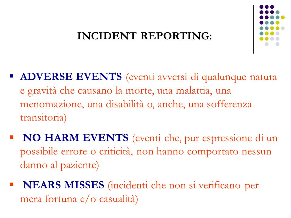 INCIDENT REPORTING: