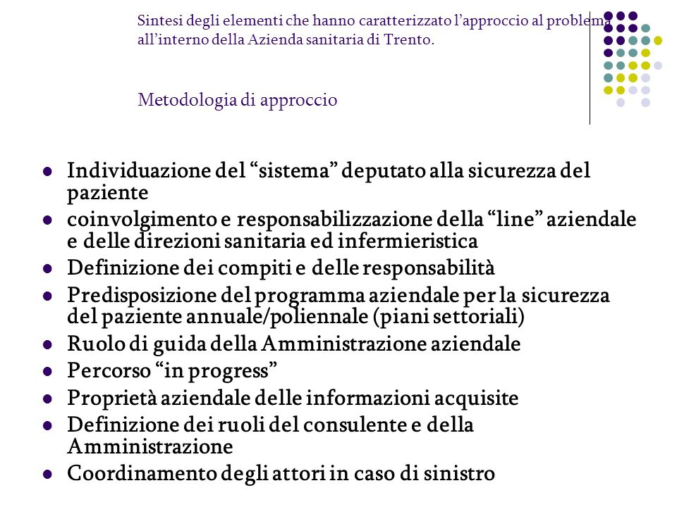 Individuazione del sistema deputato alla sicurezza del paziente