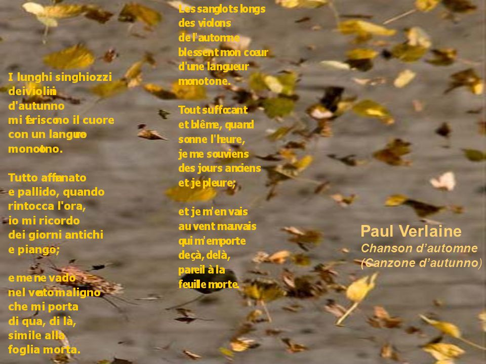 Paul Verlaine Chanson d'automne (Canzone d'autunno)