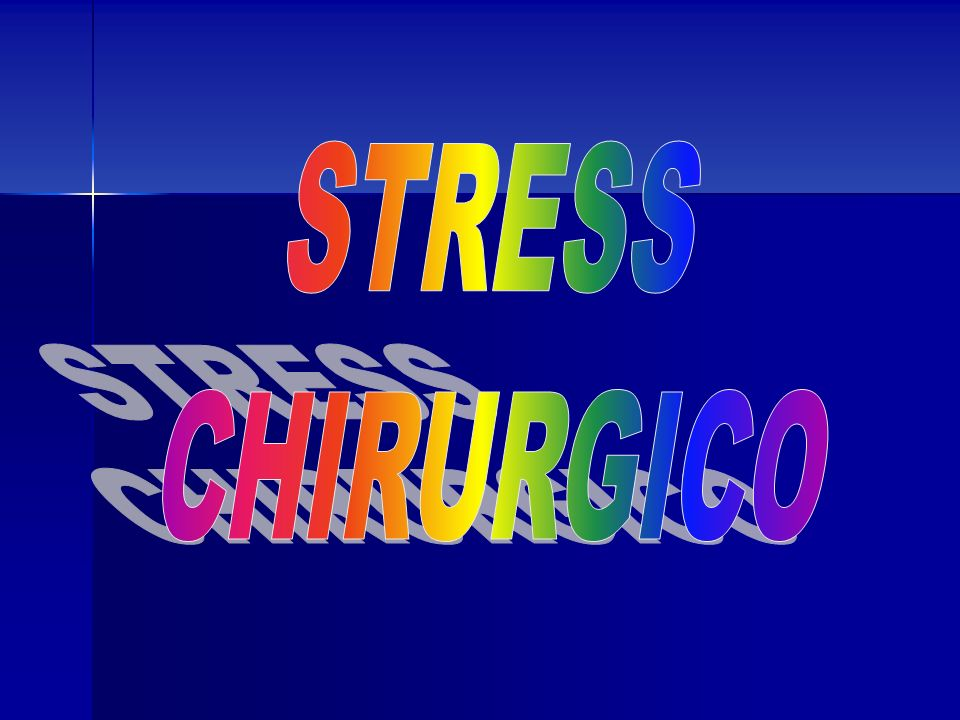 STRESS CHIRURGICO
