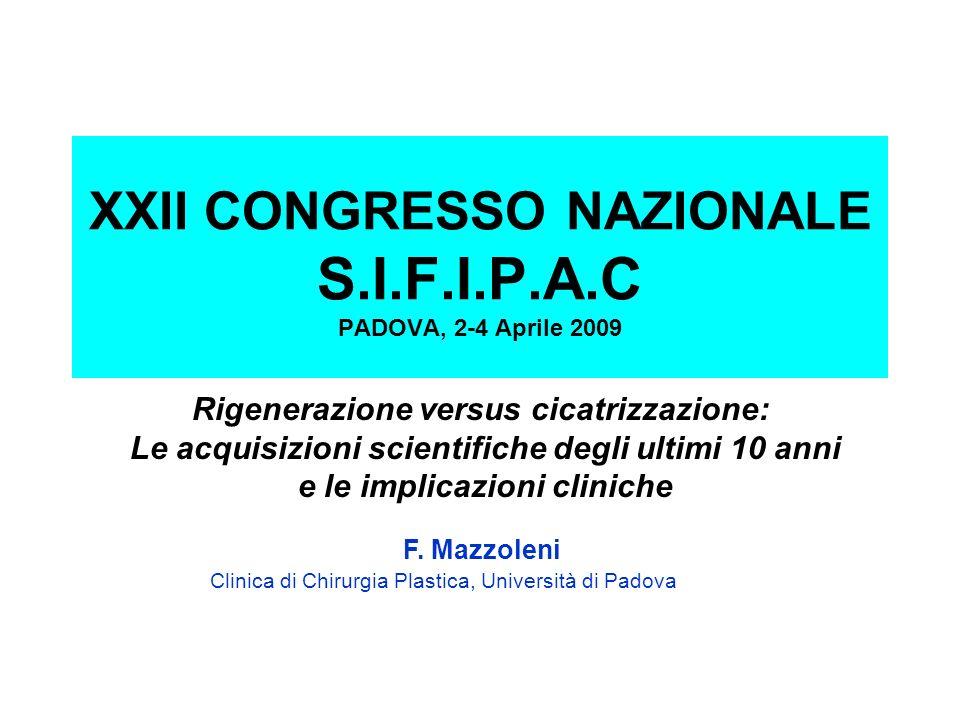 XXII CONGRESSO NAZIONALE S.I.F.I.P.A.C PADOVA, 2-4 Aprile 2009