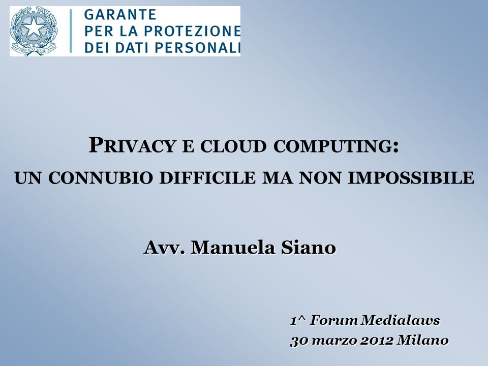 Privacy e cloud computing: un connubio difficile ma non impossibile