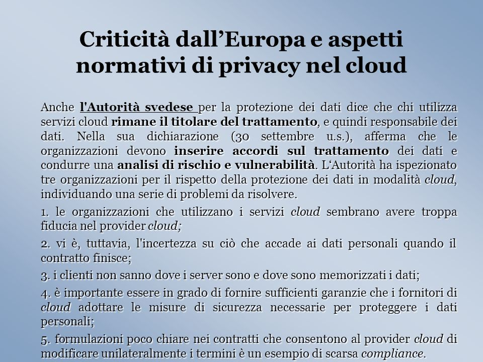 Criticità dall'Europa e aspetti normativi di privacy nel cloud