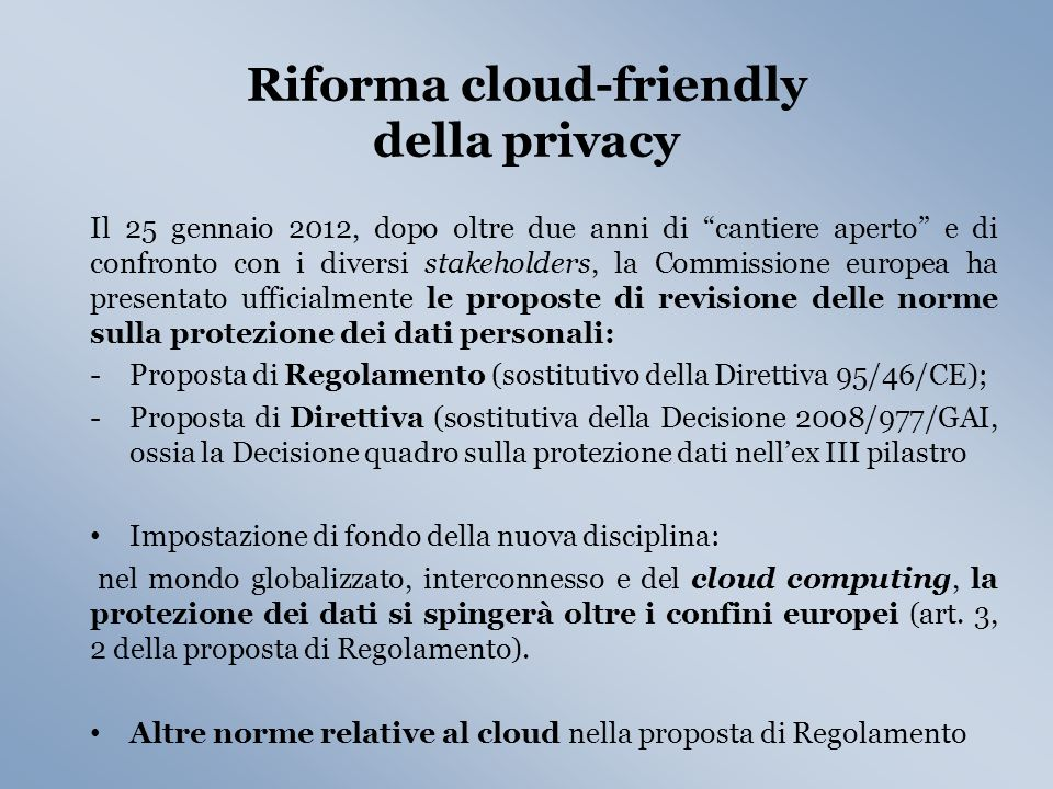 Riforma cloud-friendly della privacy