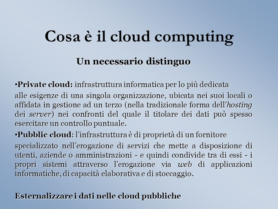 Cosa è il cloud computing