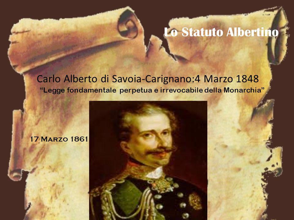 Lo Statuto Albertino Carlo Alberto di Savoia-Carignano:4 Marzo 1848