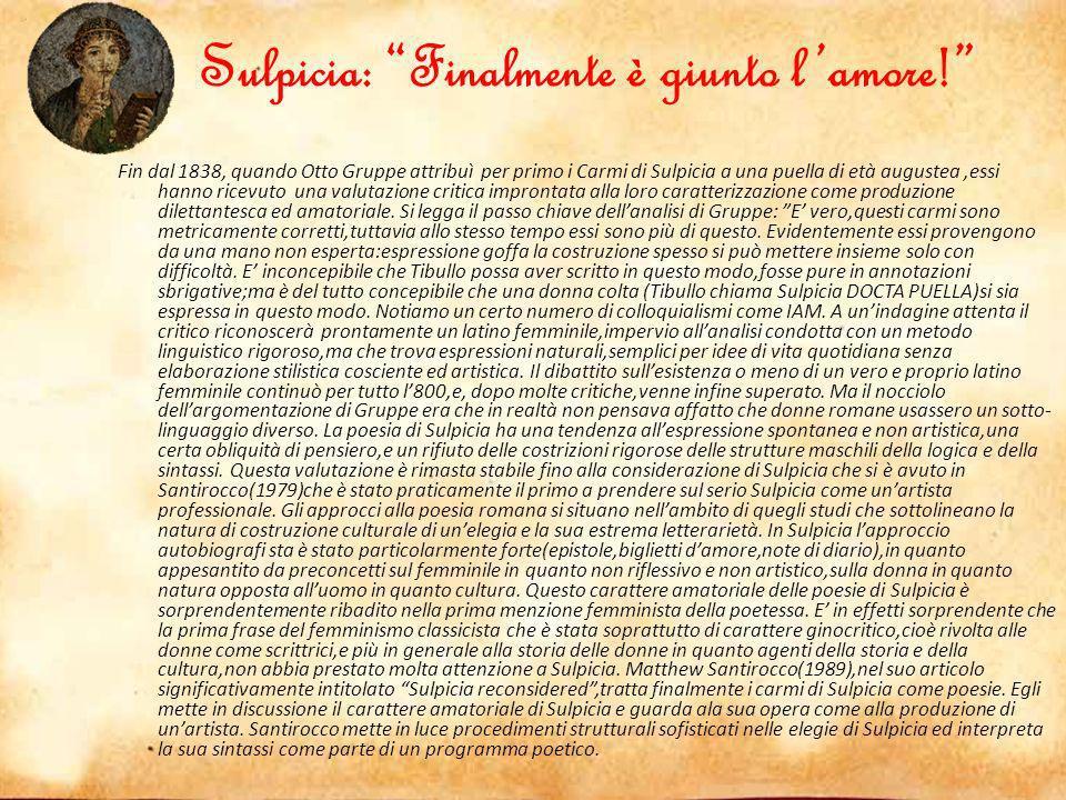 Sulpicia: Finalmente è giunto l'amore!