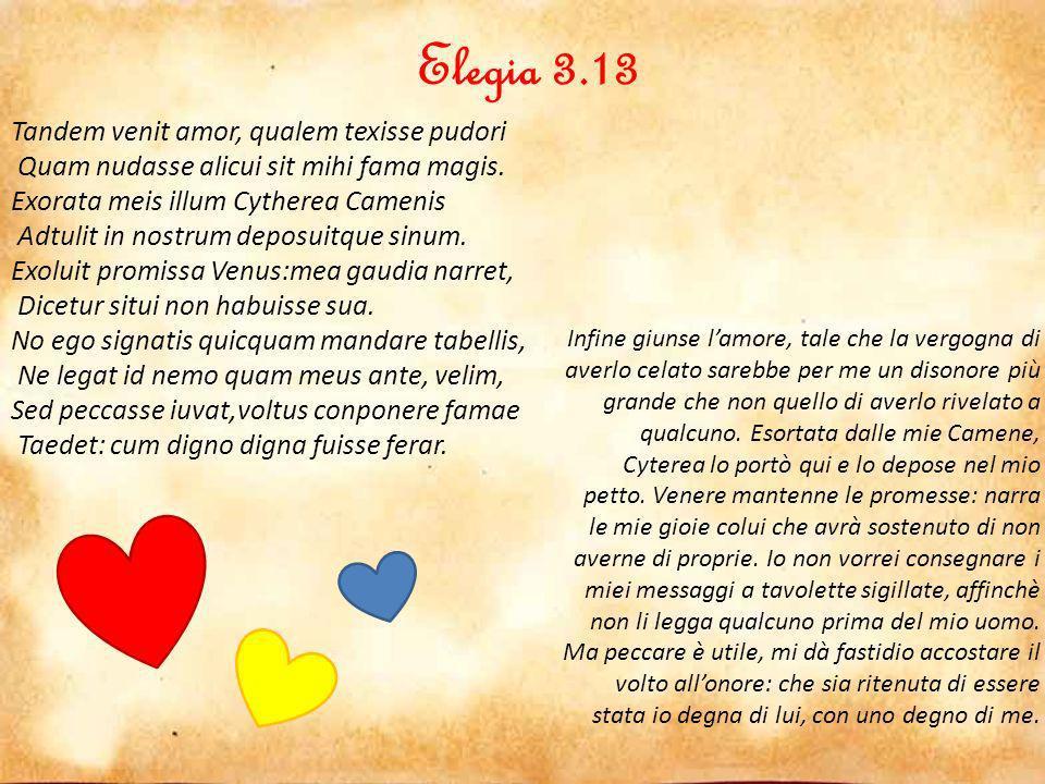 Elegia 3.13 Tandem venit amor, qualem texisse pudori