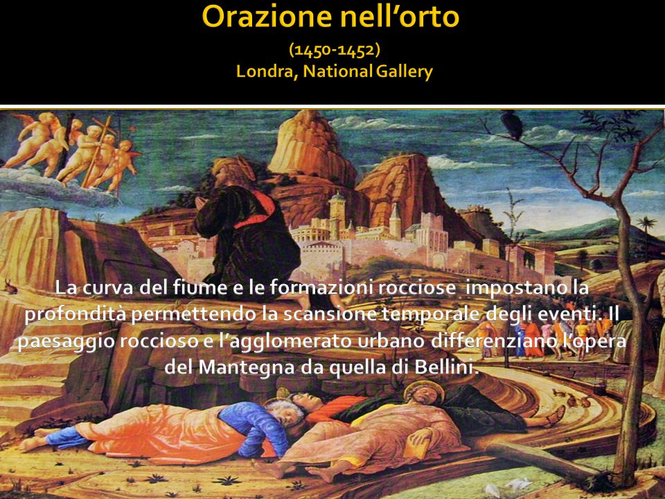 Orazione nell'orto (1450-1452) Londra, National Gallery