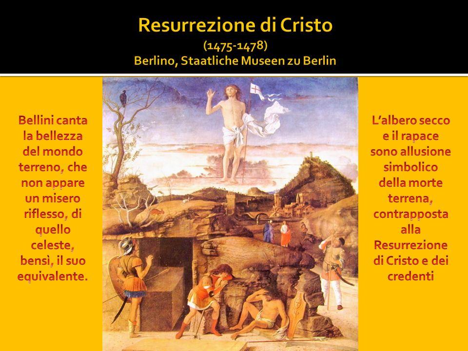 Resurrezione di Cristo (1475-1478) Berlino, Staatliche Museen zu Berlin