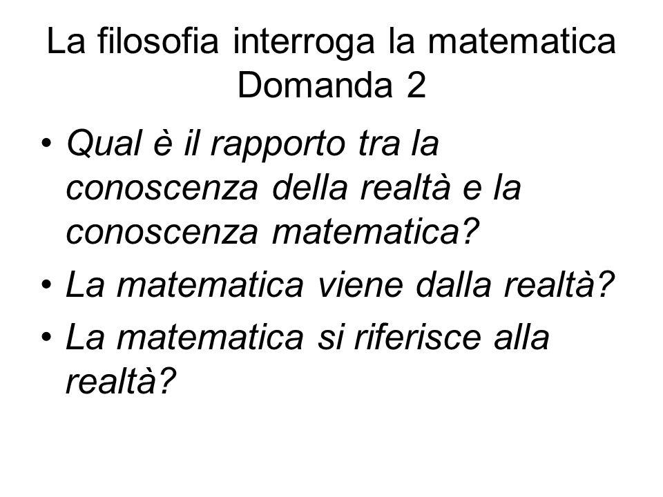 La filosofia interroga la matematica Domanda 2
