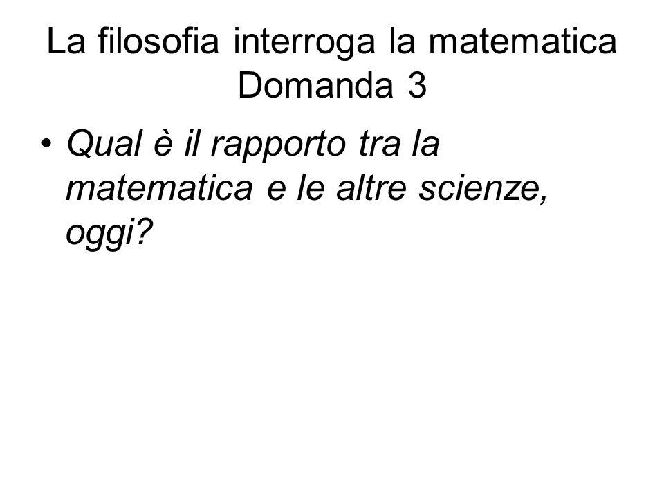 La filosofia interroga la matematica Domanda 3