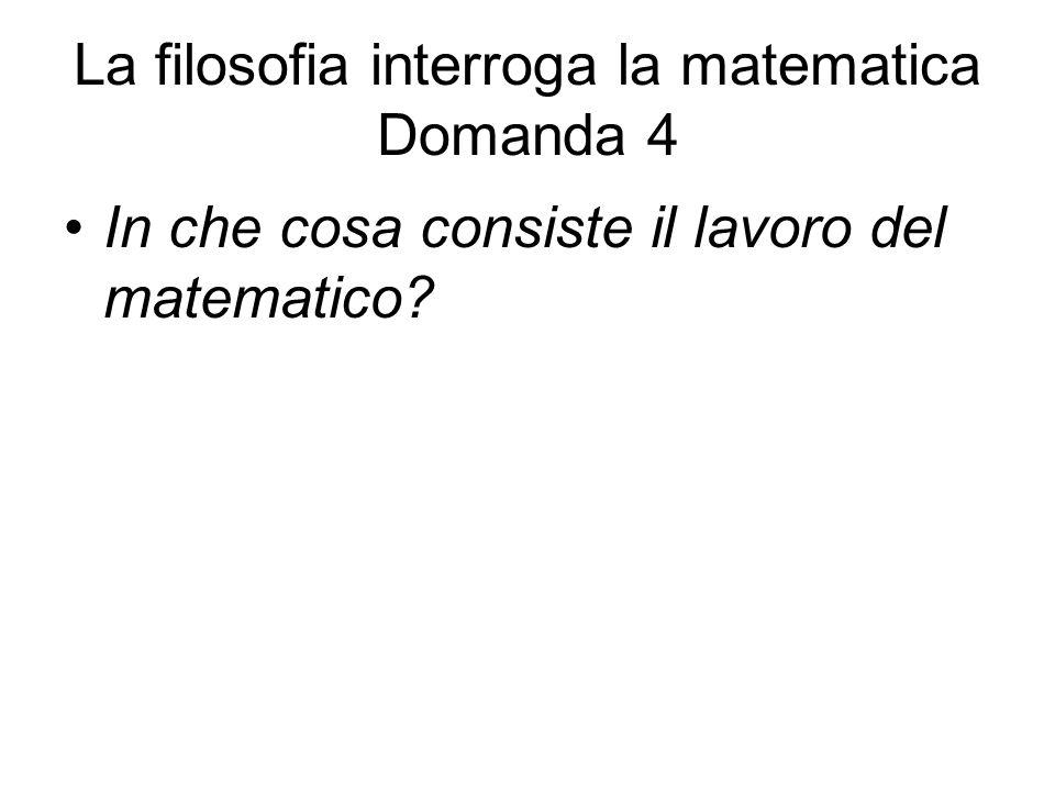 La filosofia interroga la matematica Domanda 4
