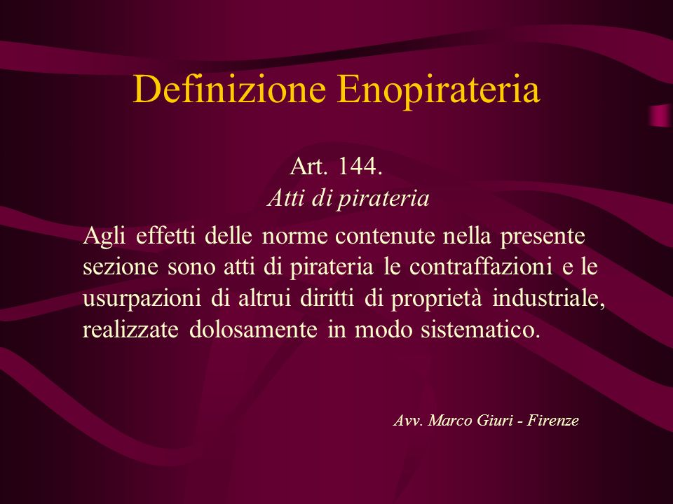 Definizione Enopirateria