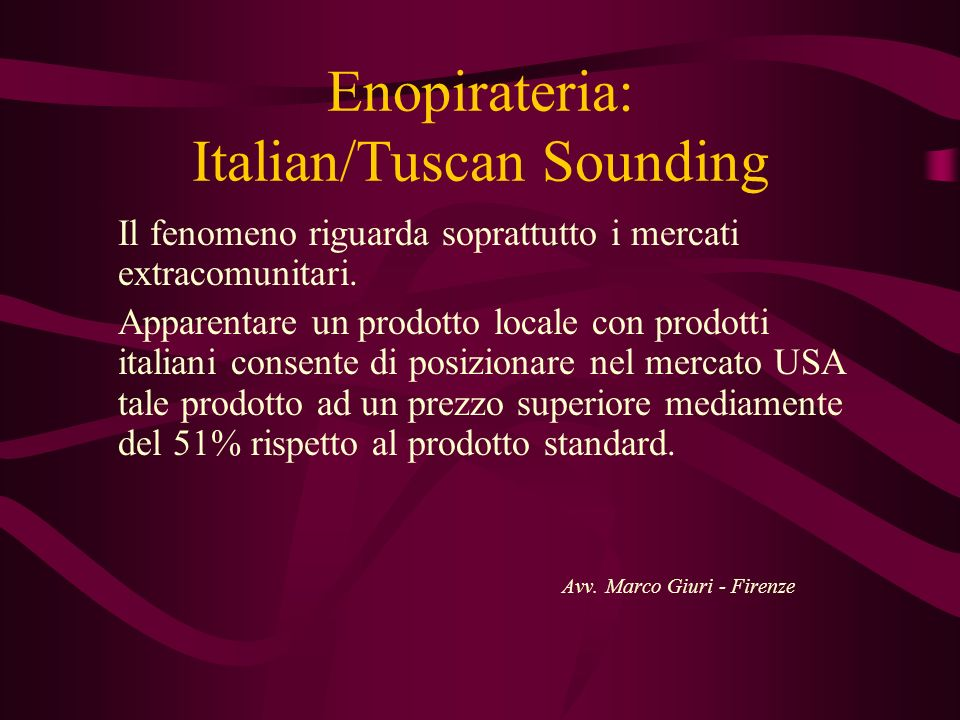 Enopirateria: Italian/Tuscan Sounding