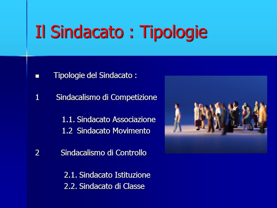 Il Sindacato : Tipologie