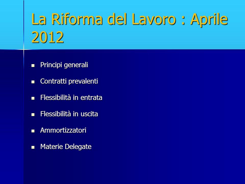 La Riforma del Lavoro : Aprile 2012