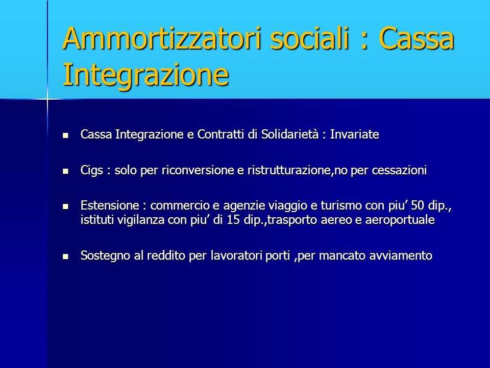 Ammortizzatori sociali : Cassa Integrazione