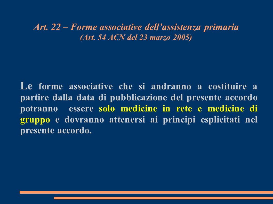 Art. 22 – Forme associative dell'assistenza primaria (Art