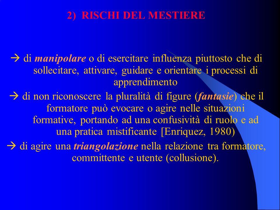 2) RISCHI DEL MESTIERE